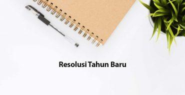 Tips Mudah Membuat Resolusi Tahun Baru