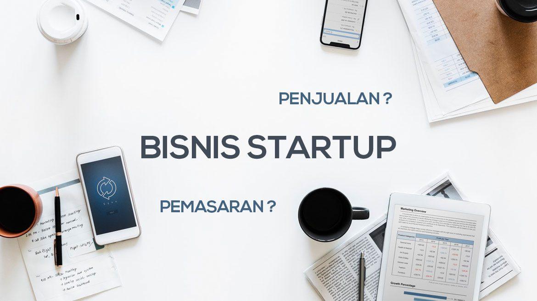 Tips Penjualan Dan Pemasaran Untuk Bisnis Startup